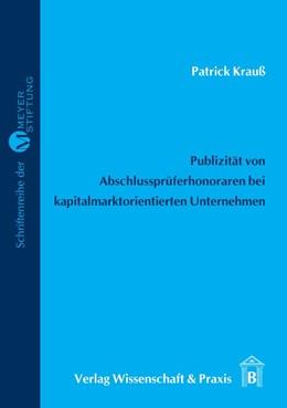 Abbildung von Krauß | Publizität von Abschlussprüferhonoraren in den Abschlüssen kapitalmarktorientierter Unternehmen | 2007
