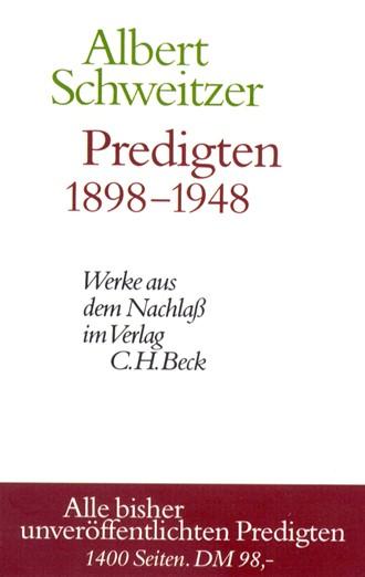 Cover: Albert Schweitzer, Werke aus dem Nachlaß: Predigten 1898-1948