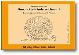 Abbildung von Pauli / Kisch | Geschickte Hände zeichnen 1 | 4. Auflage | 2016 | beck-shop.de