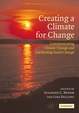 Abbildung von Moser / Dilling | Creating a Climate for Change | 2007 | Communicating Climate Change a...
