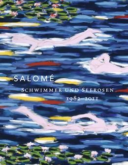 Abbildung von Salomé | Salomé | 2016 | Schwimmer und Seerosen 1982-20...