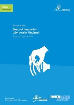 Abbildung von Heller | Natural Interaction with Audio Playback: Tapping Physical Skills | 1. Auflage | 2016 | beck-shop.de
