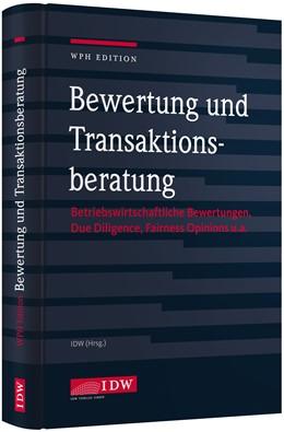 Abbildung von WPH Edition: Bewertung und Transaktionsberatung | 1. Auflage | 2018 | Betriebswirtschaftliche Bewert...