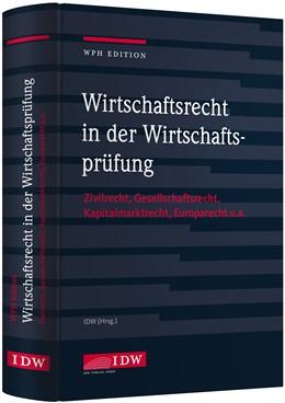 Abbildung von WPH Ed.: Wirtschaftsrecht i.d. Wirtschaftsprüfung | 1. Auflage | 2020 | Zivilrecht, Gesellschaftsrecht...