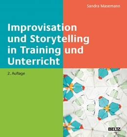 Abbildung von Masemann | Improvisation und Storytelling in Training und Unterricht | 2., aktualisierte und erweiterte Auflage | 2017