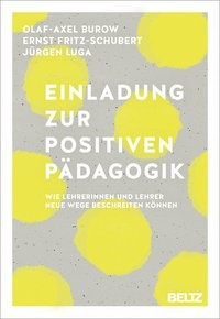 Einladung zur Positiven Pädagogik | Burow / Fritz-Schubert / Luga, 2017 | Buch (Cover)