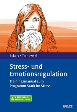 Abbildung von Eckert / Tarnowski   Stress- und Emotionsregulation   1. Auflage   2017   beck-shop.de