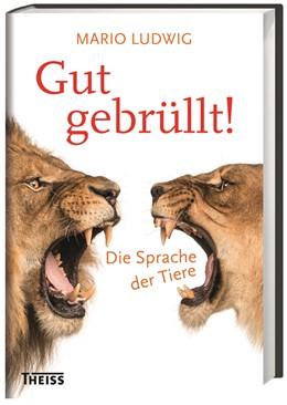 Abbildung von Ludwig   Gut gebrüllt!   1. Auflage   2017   beck-shop.de