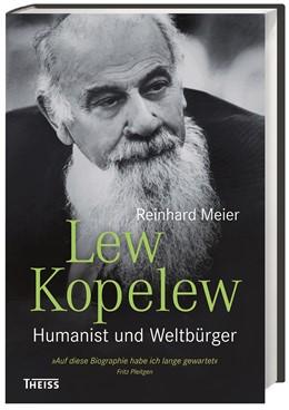 Abbildung von Meier | Lew Kopelew | 2017 | Humanist und Weltbürger