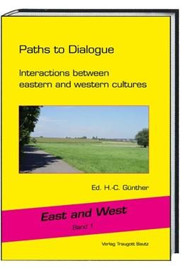 Abbildung von Günther / Yong | Paths to Dialogue | 1. Auflage | 2016 | beck-shop.de