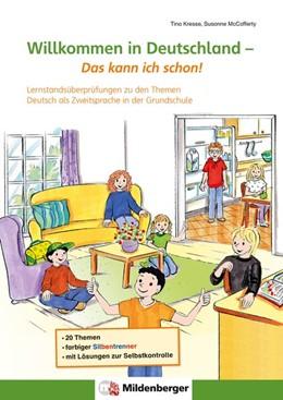 Abbildung von Kresse / Mccafferty   Willkommen in Deutschland - Das kann ich schon!   1. Auflage   2017   beck-shop.de