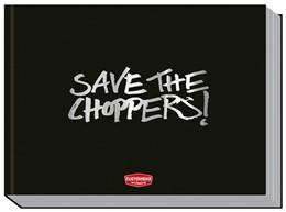 Abbildung von Heiler | Save the Choppers! | 1. Auflage | 2016 | beck-shop.de