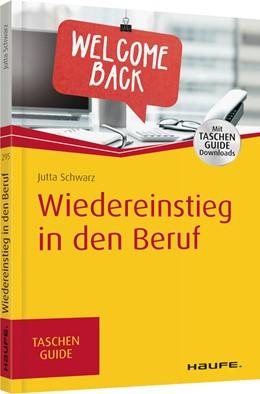 Abbildung von Schwarz | Wiedereinstieg in den Beruf | 1. Auflage. | 2017