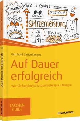 Abbildung von Stritzelberger   Auf Dauer erfolgreich   1. Auflage.   2017   Wie Sie langfristig Spitzenlei...