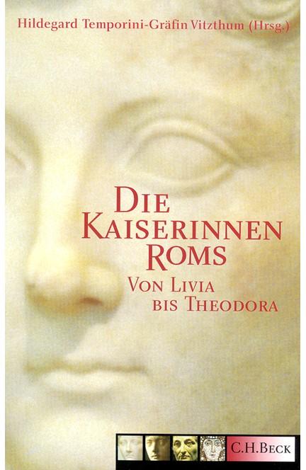 Cover: , Die Kaiserinnen Roms