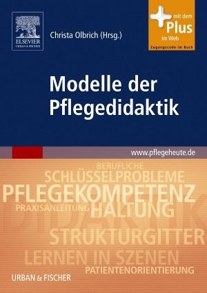 Modelle der Pflegedidaktik | Olbrich / Darmann-Finck / Greb, 2009 | Buch (Cover)