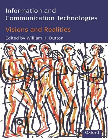 Abbildung von Dutton   Information and Communication Technologies - Visions and Realities   1996