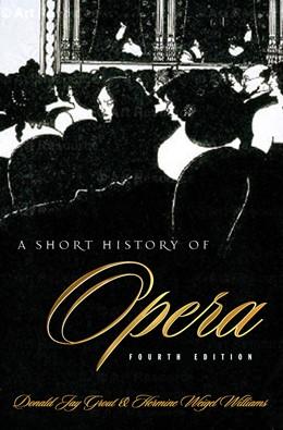 Abbildung von Grout / Williams | A Short History of Opera | fourth ed. | 2003