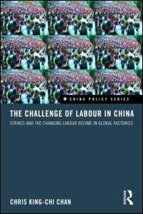 Abbildung von King-chi Chan | The Challenge of Labour in China | 2010