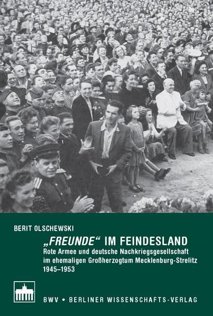 "Freunde"" im Feindesland | Olschewski, 2009 | Buch (Cover)"