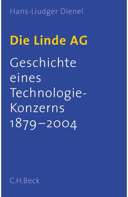 Cover: Hans-Liudger Dienel, Die Linde AG