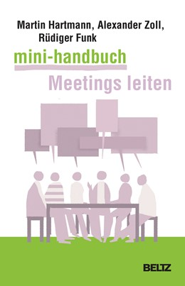 Abbildung von Hartmann / Zoll   Mini-Handbuch Meetings leiten   1. Auflage   2017   beck-shop.de