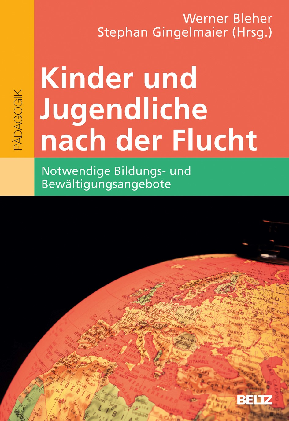 Kinder und Jugendliche nach der Flucht   Bleher / Gingelmaier, 2017   Buch (Cover)