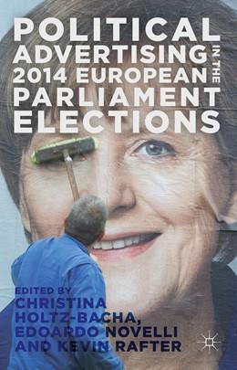 Abbildung von Holtz-Bacha / Rafter / Novelli | Political Advertising in the 2014 European Parliament Elections | 2017