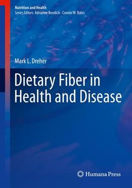 Abbildung von Dreher | Dietary Fiber in Health and Disease | 2017