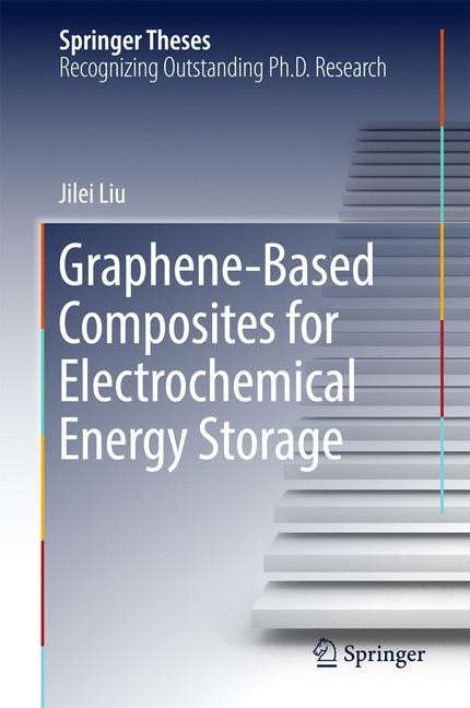 Graphene-based Composites for Electrochemical Energy Storage | Liu, 2017 | Buch (Cover)