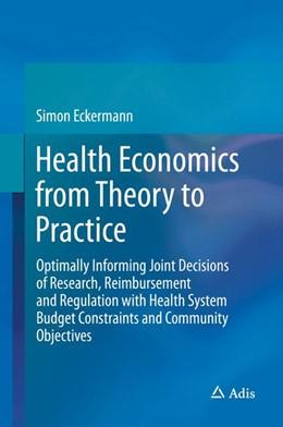 Abbildung von Eckermann   Health Economics from Theory to Practice   1. Auflage   2017   beck-shop.de