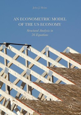 Abbildung von Heim | An Econometric Model of the US Economy | 1. Auflage | 2018 | beck-shop.de