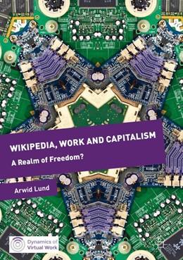 Abbildung von Lund | Wikipedia, Work and Capitalism | 1. Auflage | 2017 | beck-shop.de