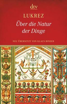 Abbildung von Lukrez | Über die Natur der Dinge | 1. Auflage | 2017 | beck-shop.de