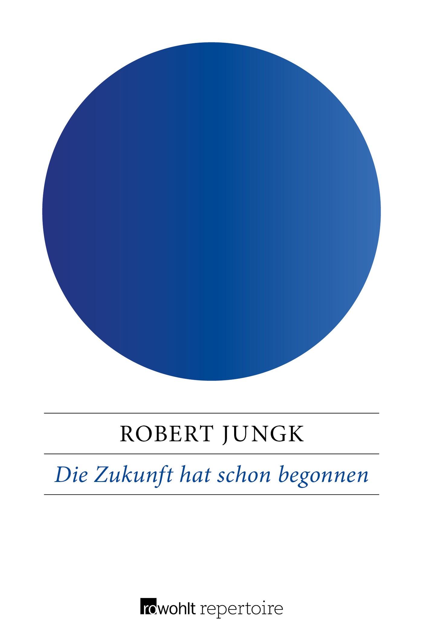 Die Zukunft hat schon begonnen | Jungk, 2016 | Buch (Cover)