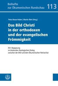 Das Bild Christi in der orthodoxen und der evangelischen Frömmigkeit | Bosse-Huber / Illert, 2017 | Buch (Cover)