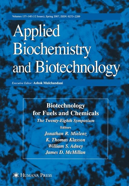 Biotechnology for Fuels and Chemicals | Adney / Klasson / McMillan / Mielenz | Softcover reprint of the original 1st ed. 2007, 2016 | Buch (Cover)