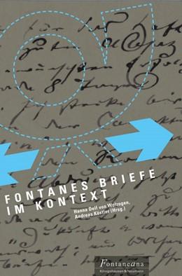 Abbildung von Wolzogen / Köstler   Fontanes Briefe im Kontext   2019