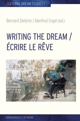 Abbildung von Dieterle / Engel | Writing the Dream. Écrire le rêve | 1. Auflage | 2016 | beck-shop.de