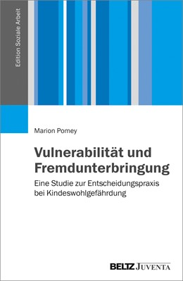 Abbildung von Pomey | Vulnerabilität und Fremdunterbringung | 2017 | Eine Studie zur Entscheidungsp...