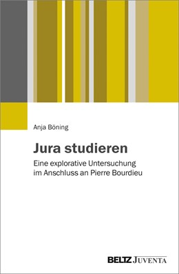Abbildung von Böning | Jura studieren | 2017 | Eine explorative Untersuchung ...