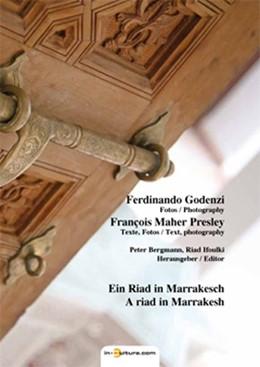 Abbildung von Presley / Bergmann | Ein Riad in Marrakesch | 2013 | Riad Ifoulki