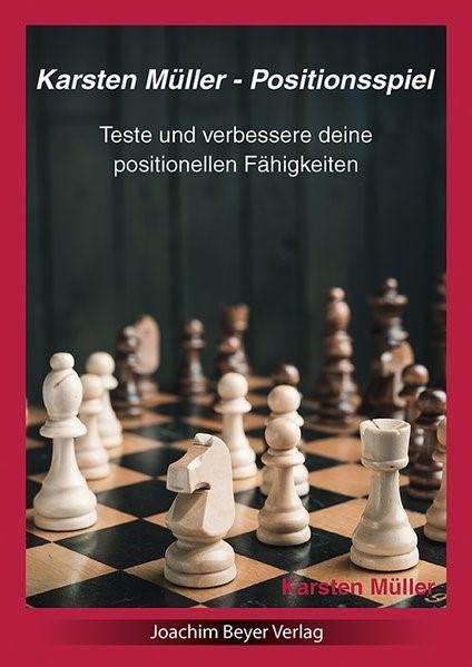 Karsten Müller - Positionsspiel   Müller, 2016   Buch (Cover)