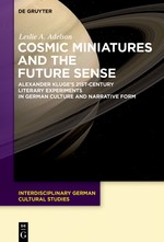 Cosmic Miniatures and the Future Sense | Adelson, 2017 | Buch (Cover)