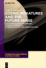 Abbildung von Adelson | Cosmic Miniatures and the Future Sense | 2017