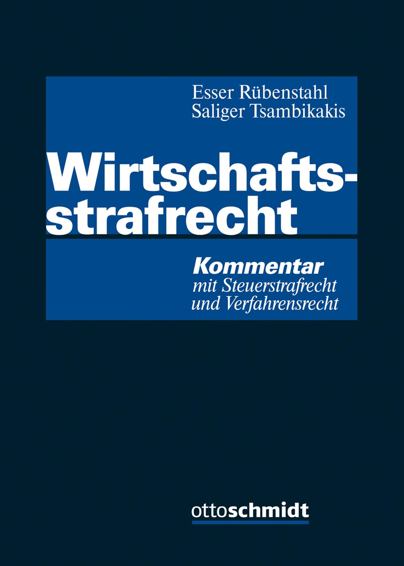 Wirtschaftsstrafrecht | Esser / Rübenstahl / Saliger / Tsambikakis (Hrsg.) | Buch (Cover)