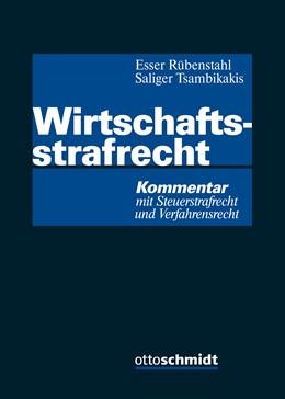 Abbildung von Esser / Rübenstahl / Saliger / Tsambikakis (Hrsg.) | Wirtschaftsstrafrecht | 2017 | Kommentar mit Steuerstrafrecht...