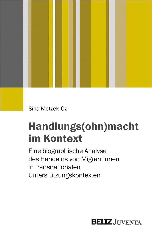 Handlungs(ohn)macht im Kontext | Motzek-Öz, 2017 | Buch (Cover)