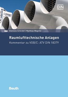 Abbildung von Schickel / Wagnitz   Raumlufttechnische Anlagen   2018   Kommentar zu VOB/C: ATV DIN 18...