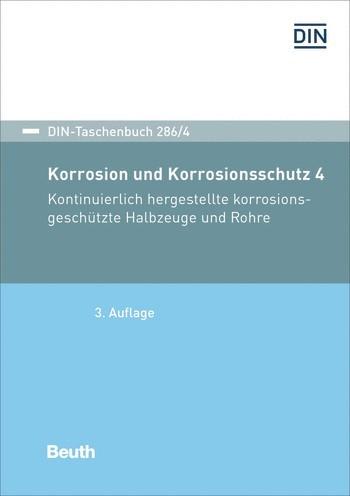 Korrosionsschutz durch Beschichtungen und Überzüge 4   3. Auflage., 2018 (Cover)